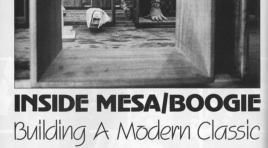 MESA/Boogie Factory Tour in Guitar Player Magazine from 1981